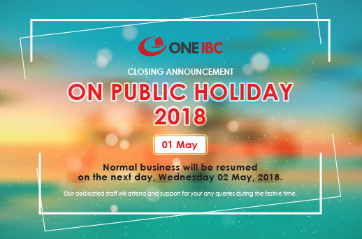 Announcement  On Public Holiday 2018 International Labor Day